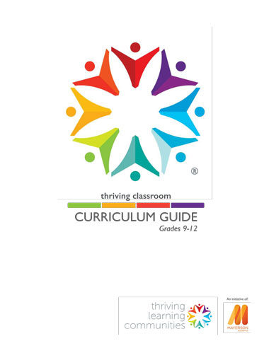 Thriving Classroom, CURRICULUM GUIDE, Grades 9-12